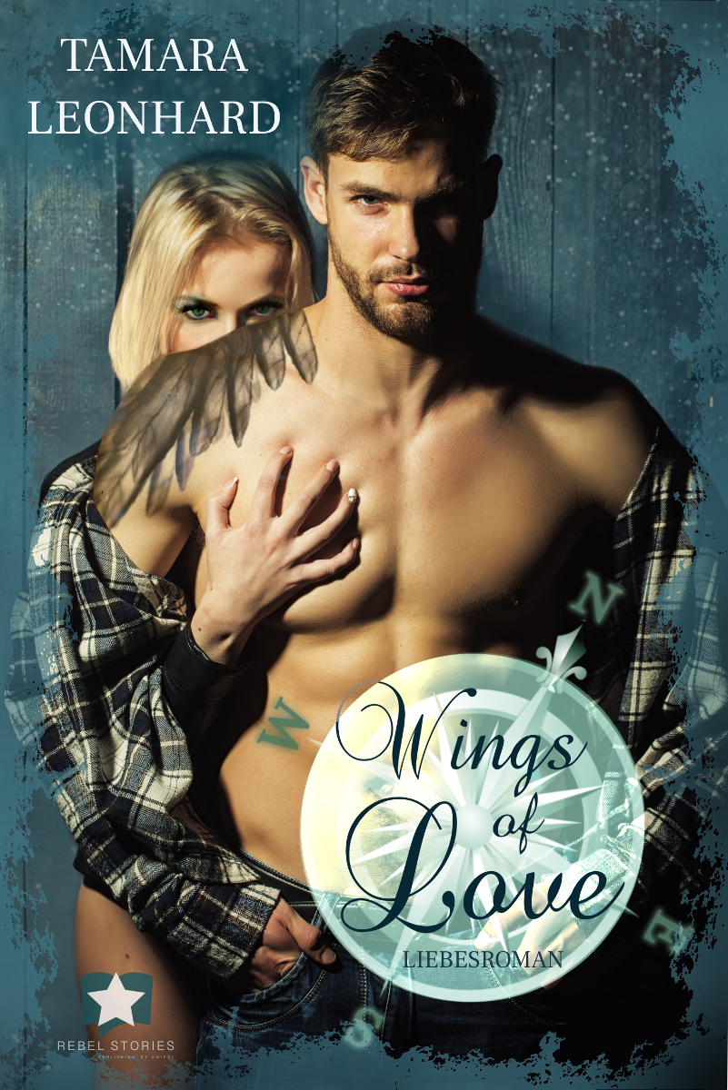 Wings of Love - Liebesroman - Tamara Leonhard